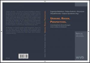"""Umschlag des Sammelbandes """"Ukraine. Krisen. Perspektiven. Interdisziplinäre Betrachtungen eines Landes im Umbruch"""""""